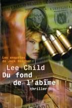 Lee Child - Du fond de l'abîme (1997)
