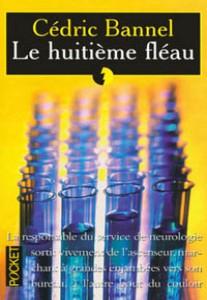Cédric Bannel - Le huitième fléau (1999)