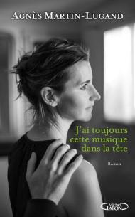 Agnès Martin-Dugand - J'ai toujours cette musique dans la tête (2017)