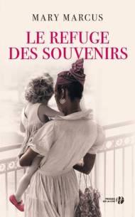 Mary Marcus - Le refuge des souvenirs (2017)