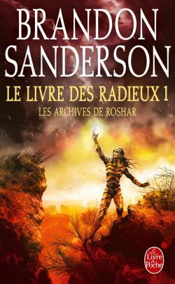 Brandon Sanderson - Les archives de Roshar T2 - Le livre des radieux Partie 1 (2017)