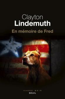 Clayton Lindemuth - En mémoire de Fred (2017)