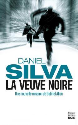 Daniel Silva - La veuve noire (2017)