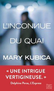 Mary Kubica - L'inconnue du quai (2016)