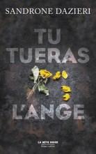 Sandrone Dazieri - Tu tueras l'ange (2017)