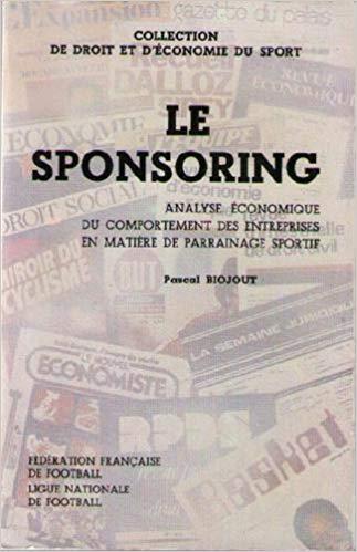 Droit et économie du sport : Le sponsoring - Analyse économique du comportement des entreprises en matière de parrainage sportif