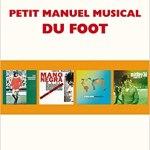 Petit manuel musical du football