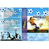 ABC du football contemporain : Tome I (Preparation, organisation et adaptation du footballeur)