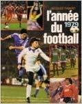 L'année du football 1979