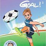 Goal ! – Tome 1 : coups francs et coups fourrés