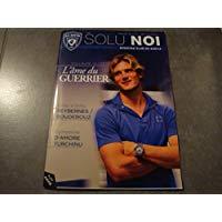 Solu Noi n°11 (Le magazine officiel du SCB) : Guillaume Gillet - l'ame du guerrier