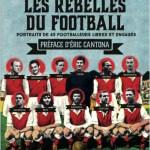 Les rebelles du foot