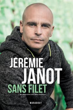 Jérémie Janot : Sans filet