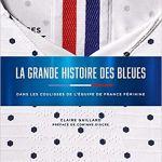 La grande histoire des Bleues : l'histoire du foot au féminin
