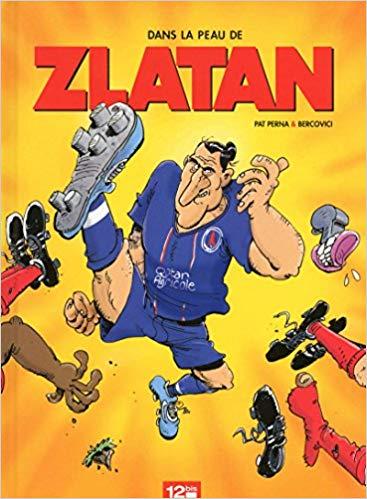 Dans la peau de Zlatan – Tome 1