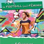Le football (au) féminin en 60 questions