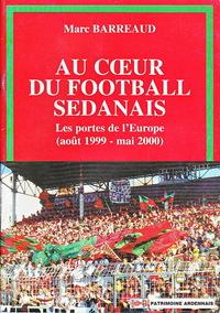 Au cœur du football sedanais - Les portes de l'Europe (août 1999 - mai 2000)