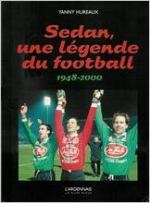Sedan : une légende de football, 1948-2000