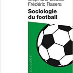 Sociologie du football [CRITIQUE]