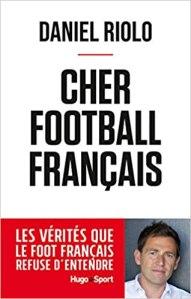 Cher football français [CRITIQUE]