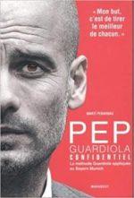 Pep Guardiola Confidentiel [CRITIQUE]