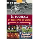 Le football en Nord-Pas-de-Calais, 1892-2007