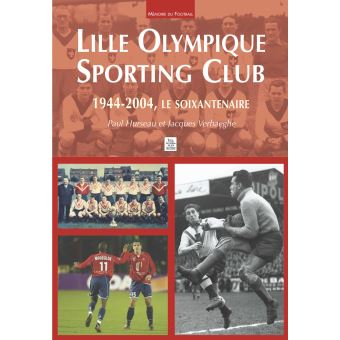 Lille Olympique Sporting Club - 1944-2004