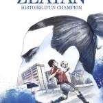 Zlatan, histoire d'un champion