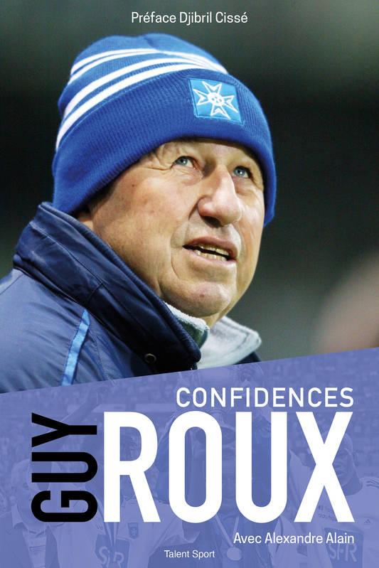 Guy Roux - Confidences