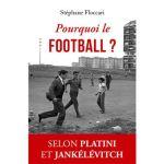 ITW – Stéphane Floccari présente « Pourquoi le football ? »