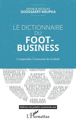Le dictionnaire du foot-business