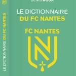 Le dictionnaire du FC Nantes