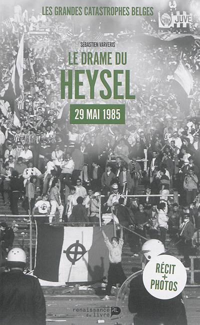 Le drame du Heysel