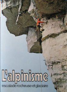 L'alpinisme, escalade