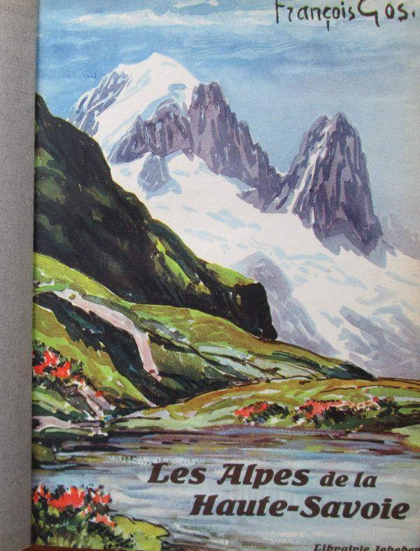 Les Alpes de la Haute-Savoie