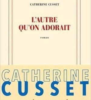 Lautre-quon-adorait- Catherine Cussetjpg