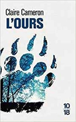 L'ours - Claire Cameron