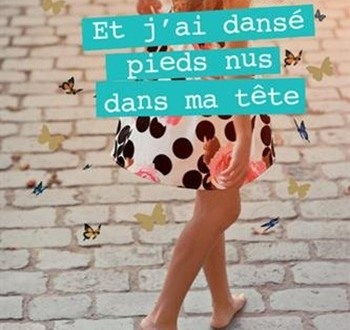 Olivia-Zeitline-Et-jai-dans-pieds-nus-dans-ma-tte