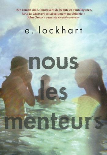 Nous les menteurs - E Lockhart