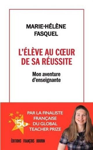 Livre L'éléve au coeur de la réussite - Marie Helene Fasquel
