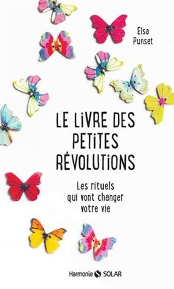 Le livre des petites révolutions - Elsa Punset