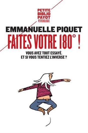 Faites votre 180° - Emmanuelle Piquet