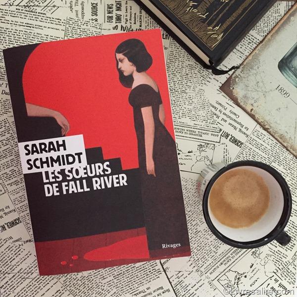 Sarah Schmidt - Les soeurs de Fall River (1)