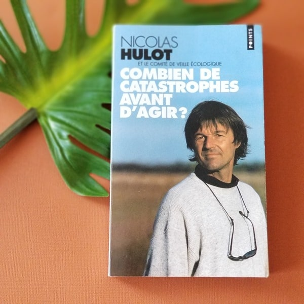 Combien encore de catastrophes avant d'agir - Nicolas Hulot - Emma Perié - Livresalire