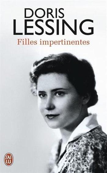 Doris Lessing - Filles impertinentes