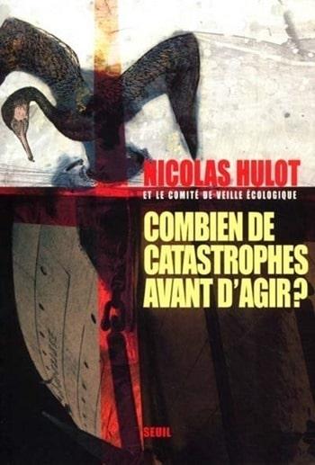 Nicolas-Hulot-Combien-de-catastrophe-avant-dagir.