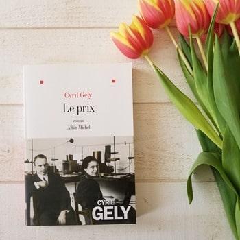Cyril Gely - Le prix - Blog littéraire