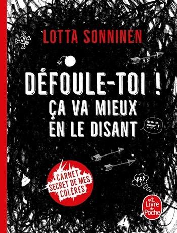 Lotta Sonninen - DEFOULE TOI ça va mieux en le disant