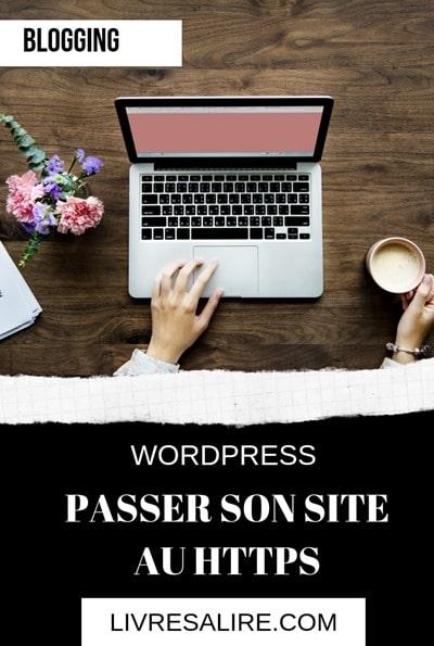 Blogging WordPress passer son site au HTTPS -blog littéraire