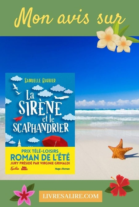 La sirène et le scaphandrier - Samuelle Barbier - Blog Littéraire